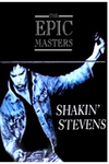 Shakin' Stevens - The Epic Masters (10 CD Box Set)