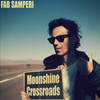 Fab Samperi - Moonshine Crossroads - 2018