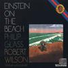 Philip Glass - Einstein on the Beach, опера в 4-х действиях