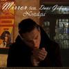 Mirror Feat Dave Gahan - Nostalgia
