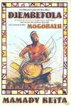 Mamady Keïta: Djembefola / Mogobalu - фильм про Djembe