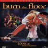 Burn the Floor / Зажигая паркет