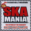 Ska Mania - The Return Of The Rudeboy