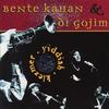 Bente Kahan & di Gojim - Klezmer & Yiddish