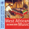 Various Artists - The Rough Guide to West African Music