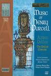 Alfred Deller - The Complete Vanguard Recordings - Volume 2 - Music of Henry Purcell - Alfred Deller, The Deller Consort, Gustav Leonhardt, Nikolaus Harnoncourt, Michael Tippett - 6CD