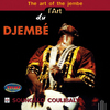 Soungalo Coulibaly - L'art du djembe