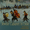 New Budapest Orpheum Society - Jewish Cabaret In Exile  - 2009, Cedille