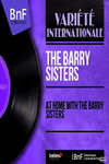 The Barry Sisters - At Home With The Barry Sisters