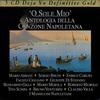 'O Sole Mio' Antologia della Canzone Napoletana