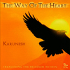 Karunesh  - The Way of the Heart