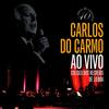 Carlos do Carmo - Ao Vivo - Coliseu dos Recreios de Lisboa