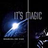 Marcel De Van - It's Magic - 2014, MP3, 192 kbps
