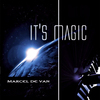 Marcel De Van - It's Magic - 2014
