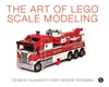 Glaasker D., Bosman D. / Гласкер Д., Босмэн Д. - The Art of LEGO Scale Modeling / Искусство моделирования LEGO