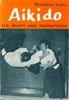 Saito, Morihiro / Морихиро Сэйто - Aikido. Its Heart and Appearance / Айкидо. Его сердце и внешний вид