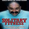 Charles Bronson / Чарльз Бронсон - Solitary Fitness