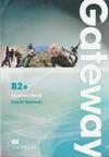 David Spencer / Дэвид Спенсер - Gateway B2+ / Курс английского языка для подростков (Student's Book, Teacher's Book, Workbook, Class CDs, Test CD) [2012, PDF