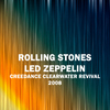 Rolling Stones Led Zeppelin Creedance Clearwater Revival 2008