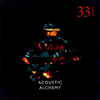 Acoustic Alchemy - Thirty Three and a Third 2018