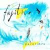 Parolibre - Fujitive - 2017