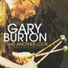 Gary Burton - Take Another Look: a Career Retrospective - 1961/2018