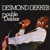 Desmond Dekker - Double Dekker - 1973/2018 remastered