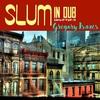 African Museum - Slum in Dub, Chapter. 2 2019