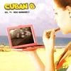 Cuban B - Vol. #1: Hero Wannabee'z - 2007