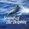 The Sounds Of Nature - Sounds Of The Dolphin - 1995