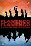 Flamenco, Flamenco. A Film by Carlos Saura