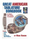 Mark Hanson - Great American Tablature Songbook