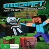 Майнкрафт: История Майнкрафта / Minecraft: The Story Of Minecraft