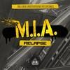 Relapse - MIA LP - 2019