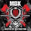 MBK - Master Of Destruction - 2019