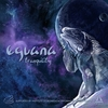 Eguana - Tranquility - 2019