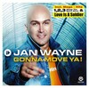 Jan Wayne - Gonna Move Ya!