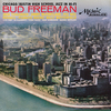 Bud Freeman - Chicago/Austin High School Jazz In Hi-Fi 2006