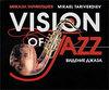 Mikael Tariverdiev - Vision Of Jazz - 2007