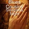 Blues Cousins 2017-2019