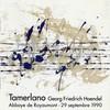 Handel - Tamerlano 1990