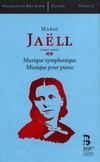 Jaell - Musique symphonique; Musique pour piano 2016