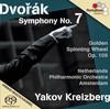 Dvorak: Symphony No. 7 in D minor Op. 70; The Golden Spinning Wheel / Zlaty kolovrat Op. 109 2009