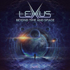 Lexxus - Beyond Time and Space EP - 2020
