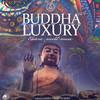 Buddha Luxury Vol.4 2020