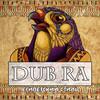 Dub Ra - Египетский стиль - 2020