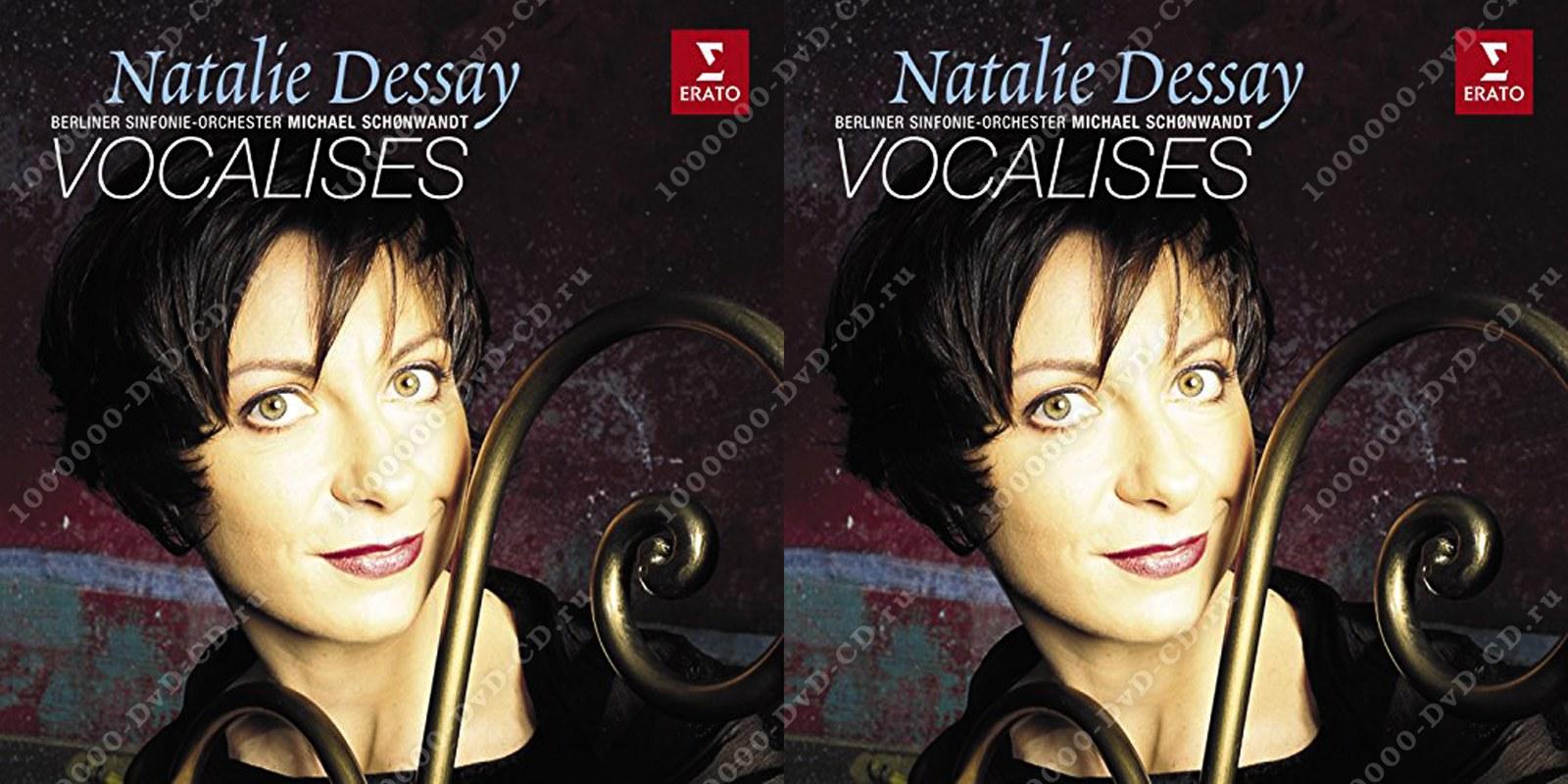 vocalise di nathalie dessay Wwwnatalie-dessaycom: nahrála recitálové album vocalise a to za několik vystoupení v titulní roli v lucii di lammermoor na scéně londýnské.
