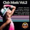 Купить Club Music Vol.2 (2019) MP3 в нашем интернет магазине dvd cd дисков 1000000-dvd-cd.ru